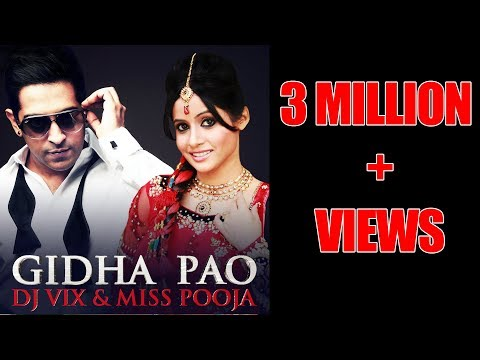 Gidha Pao - Official Video - Dj Vix & Miss Pooja video