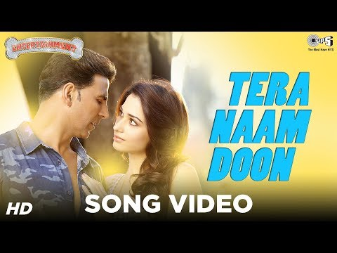 Tera Naam Doon - Its Entertainment | Akshay Kumar, Tamannaah, Atif Aslam | Latest Song Video video