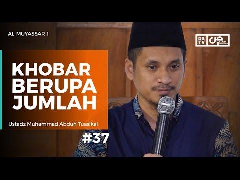 Al-Muyassar (37) : Khobar Berupa Jumlah - Ustadz M Abduh Tuasikal