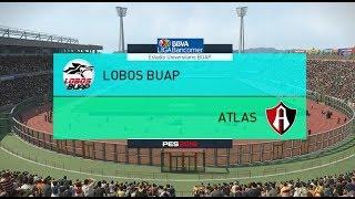 PES 2018 | Lobos BUAP vs Atlas | Jornada 6 Liga Mx | Gameplay PC