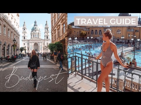 WHAT TO EAT, DRINK, SEE & DO IN BUDAPEST | Top 10 Things Budapest Travel Guide