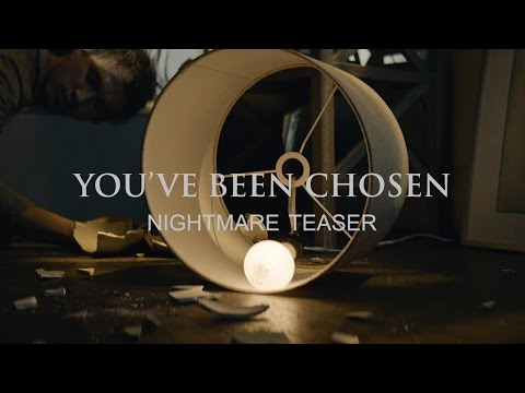 YOU'VE BEEN CHOSEN: Nightmare Teaser