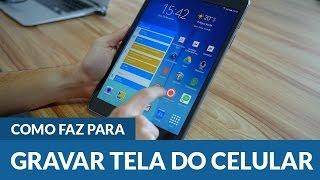 Como gravar a Tela do Celular e Tablet