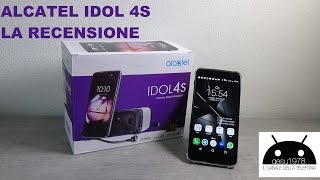 ALCATEL IDOL 4S ma perchè?