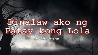 👿 PAMAMAALAM NI LOLA (Tagalog Horror Story - Aswang, Multo, Atbp.)