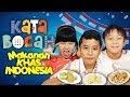 KATA BOCAH tentang Seblak, Jengkol, Pete, Pare, Tape (Makanan Khas Indonesia) | #1 MP3