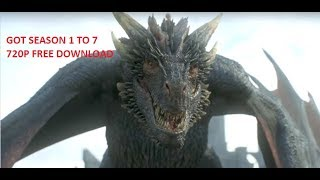 Download GOT s1-s7 all episodes free  (HD 720p)