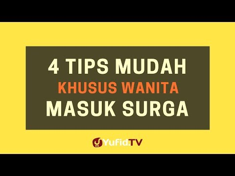 4 Tips Mudah Khusus Isteri Masuk Surga – Poster Dakwah Yufid TV