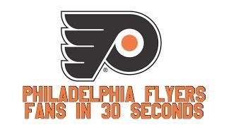 Philadelphia Flyers Fans in 30 Seconds