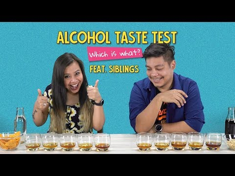 Alcohol Taste Test: Which Is What? Ft. Siblings