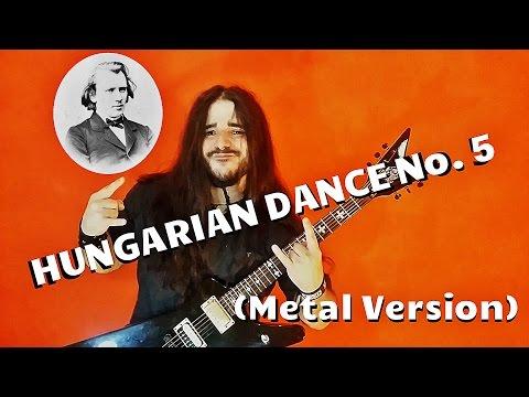 Брамс Иоганнес - Hungarian Dance No 5 Metal Version