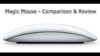 Apple Magic Mouse Review and Comparison