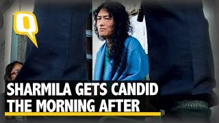 The Quint: Love is Also a Factor: Irom Sharmila Gets Candid the Morning After