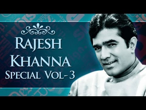 Non Stop Rajesh Khanna Superhit Song Collection (HD)  - Jukebox 3 - Top 10 Rajesh Khanna Songs