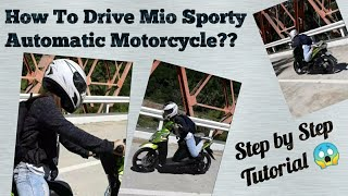 HOW TO DRIVE MIO SPORTY AUTOMATIC MOTORCYCLE?? #howto #tutorial #miosporty #automatic #scooter