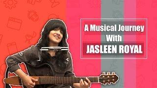 Jasleen Royal Unplugged Love You Zindagi Nachde Ne Saare Din Shagna Da Bollywood Songs 2017