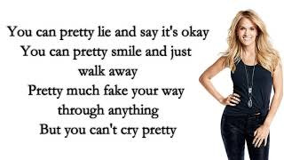 Download Lagu Carrie Underwood - Cry Pretty Lyrics Gratis STAFABAND