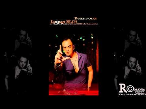Sonerie telefon » Lucian ELGI – Buze Dulci (Septembrie 2012)