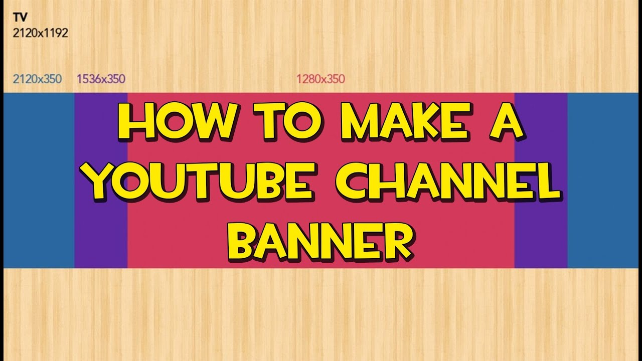 Tutorial how to make a youtube one channel banner 2013 youtube