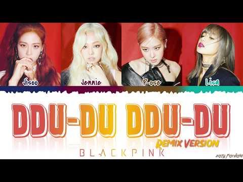 Download BLACKPINK 블랙핑크 - 'DDU-DU DDU-DU' REMIX s Color Coded_Han_Rom_Eng Mp4 baru
