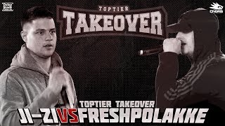 JI-ZI vs. FRESH POLAKKE | TOPTIER TAKEOVER