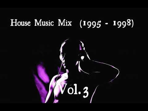 House Music Mix (1995 - 1998) Vol. 3