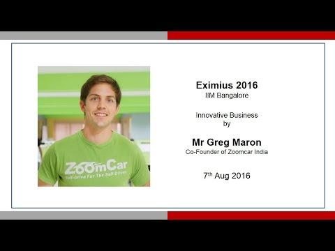 Greg Moran: Innovative Business - Eximius 2016 IIM Bangalore