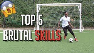 TOP 5 HUMILIATING SKILL MOVES  FOOTBALL SKILLS
