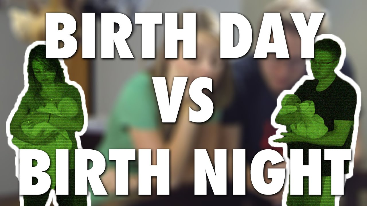 Night Marriage Day Birth Day vs Birth Night