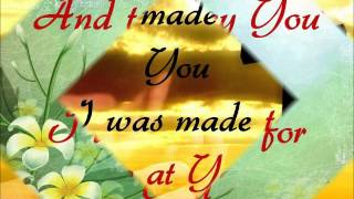 i was made to praise you