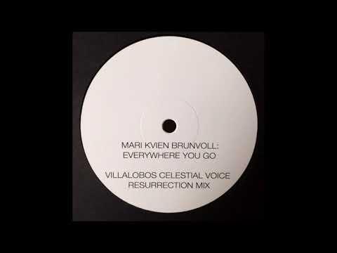 Mari Kvien Brunvoll – Everywhere You Go ( Ricardo Villalobos Celestial Voice Resurrection Mix)