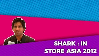 Shark   In-Store Asia 2012