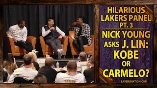 Hilarious Lakers Panel (PT. 3): Nick Young Asks Jeremy Lin, Carmelo Or Kobe?