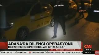 Adanada dilenci operasyonu