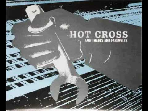 Hot Cross - Throw Collars To The Wind