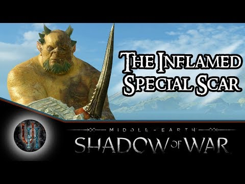 Middle-Earth: Shadow of War - The Inflamed / The Burned | Special Scar
