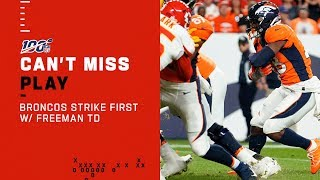 Broncos Strike First w/ Freeman TD