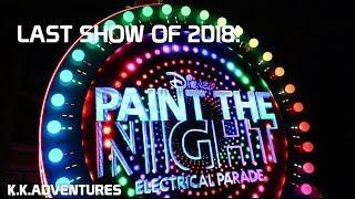 Final Paint the Night Parade of 2018- Disney California Adventure