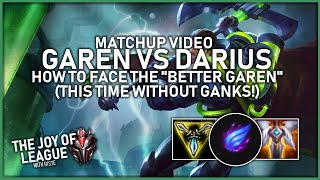 "riste - #1 GAREN NA vs Darius | How to face the ""Better Garen"" (Without Ganks!) - League of Legends"