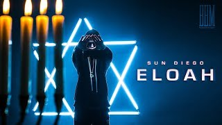 Sun Diego - Eloah prod. by Digital Drama