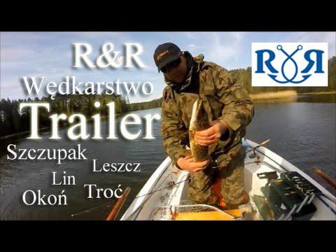 I Troć I Szczupak I Leszcz I Okoń I - Trailer Kanału R&R Wędkarstwo
