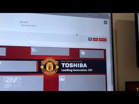 ISE 2015: Toshiba Shows Digital Signage Software