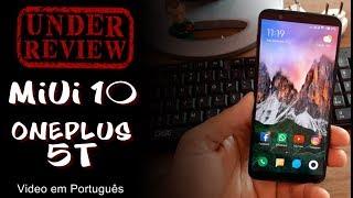 MIUI 10 Android 8.0 no ONEPLUS 5T - REVIEW em Português
