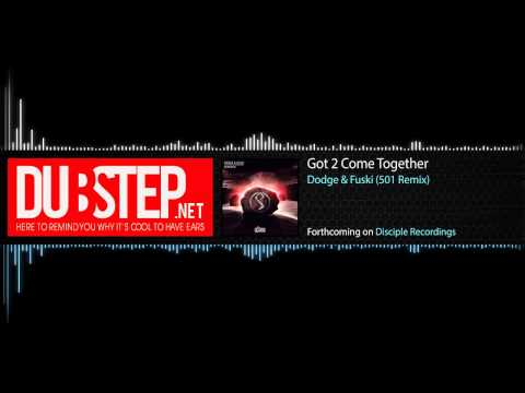 Glitch - Got 2 Come Together by Dodge & Fuski (501 Remix) - Disciple Recordings