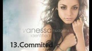 Vanessa Hudgens - Commited