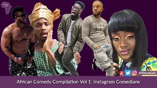 Funny African Videos - Nigerian Comedy Compilation - Naija Instagram Comedians Vol 1