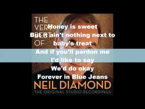 neil diamond- forever in blue jeans lyrics