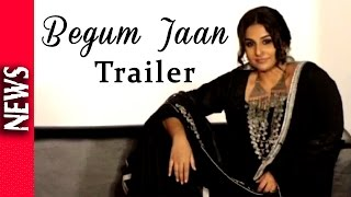 Latest Bollywood News - Movie Begam Jaan Grand Trailer Launch - Bollywood Gossip 2016