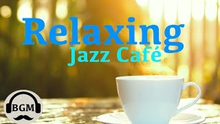 Download Lagu Relaxing Jazz Instrumental Music - Chill Out Music For Study, Work - Background Jazz Music Gratis STAFABAND