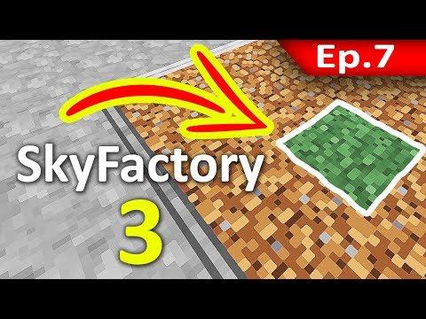 🏭 Minecraft: Sky Factory 3 - หญ้า Block แรกของเกาะ #7
